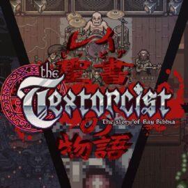 Hra The Textorcist: The Story of Ray Bibbia zdarma
